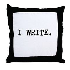 I WRITE Throw Pillow