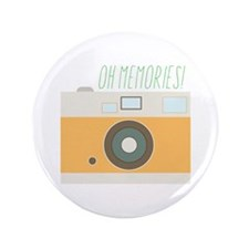 "Oh Memories! 3.5"" Button"