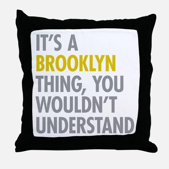 Brooklyn Thing Throw Pillow