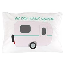 On The Road Again Pillow Case