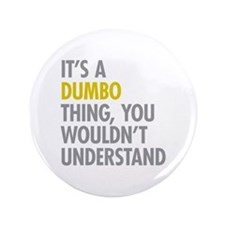 """DUMBO Thing 3.5"""" Button"""