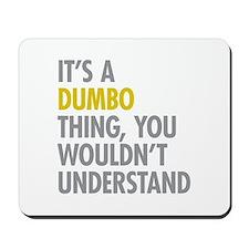 DUMBO Thing Mousepad