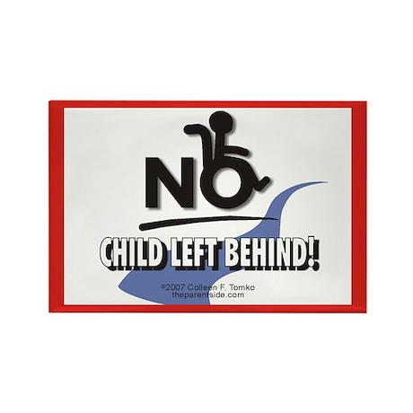 No Child Left Behind! Rectangle Magnet (10 pack)