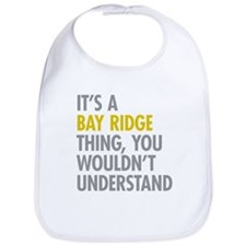 Bay Ridge Thing Bib