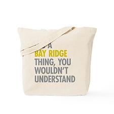 Bay Ridge Thing Tote Bag