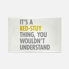 Bed-Stuy Thing Rectangle Magnet