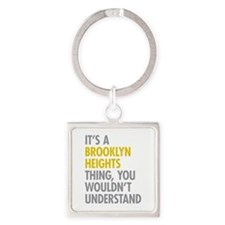 Brooklyn Heights Thing Square Keychain