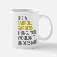 Carroll Gardens Thing Mug