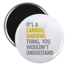 Carroll Gardens Thing Magnet