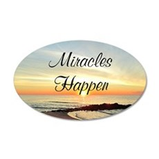 MIRACLES HAPPEN 20x12 Oval Wall Decal