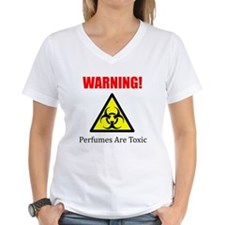 Warning Perfumes Are Toxic T-Shirt