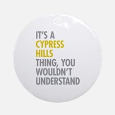 Cypress Hills Thing Ornament (Round)