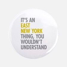 """East New York Thing 3.5"""" Button"""