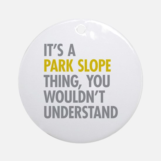 Park Slope Thing Ornament (Round)