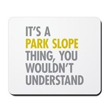 Park Slope Thing Mousepad