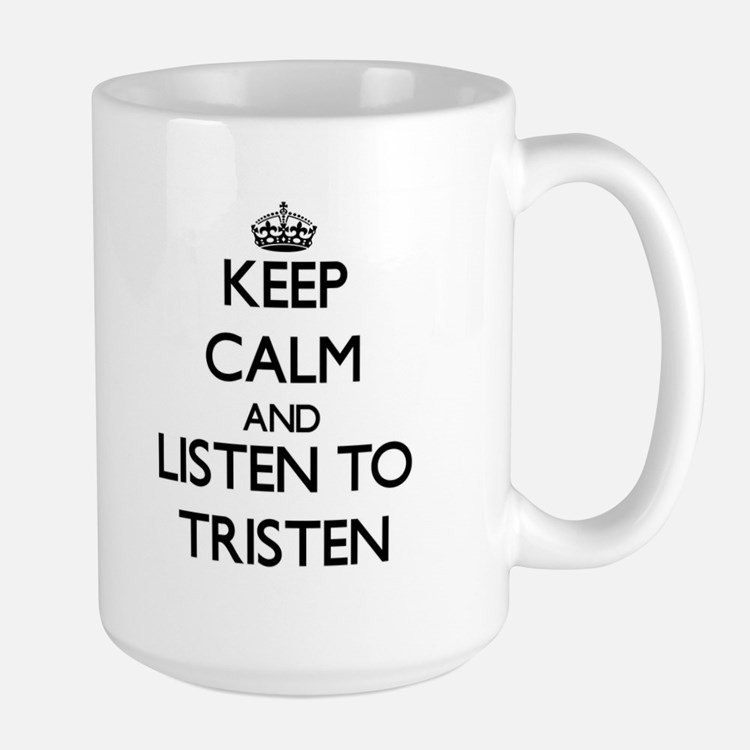 Keep Calm and Listen to Tristen Mugs