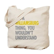 Williamsburg Thing Tote Bag