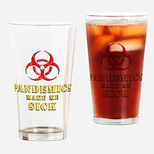 Pandemics... Drinking Glass