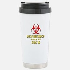 Pandemics... Travel Mug