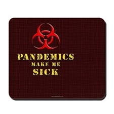 Pandemics... Mousepad