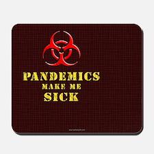 Pandemics... Mousepad