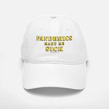 Pandemics... Baseball Baseball Cap