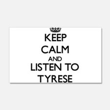 Keep Calm and Listen to Tyrese Wall Decal