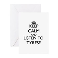 Keep Calm and Listen to Tyrese Greeting Cards