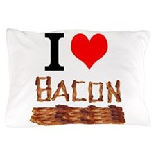 I Love Bacon Pillow Case