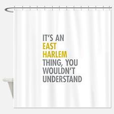 East Harlem Thing Shower Curtain