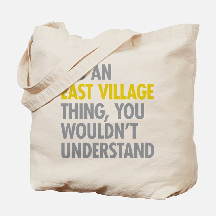 East Village Thing Tote Bag