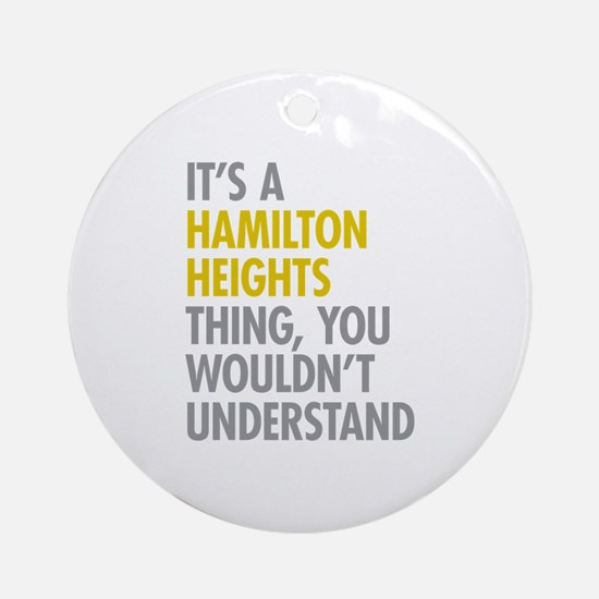 Hamilton Heights Thing Ornament (Round)