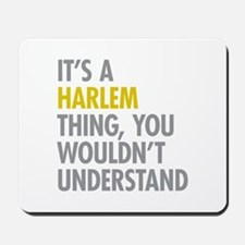 Harlem Thing Mousepad