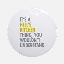 Hells Kitchen Thing Ornament (Round)