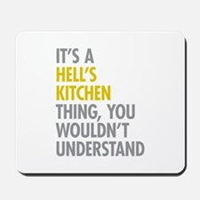 Hells Kitchen Thing Mousepad