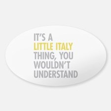 Little Italy Thing Decal