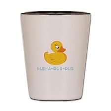 Rub A Dub Dub Shot Glass
