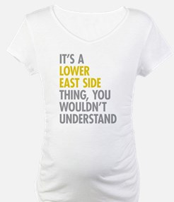 Lower East Side Thing Shirt