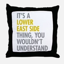 Lower East Side Thing Throw Pillow