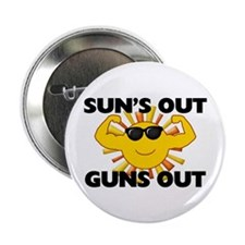 """Sun's Out Guns Out 2.25"""" Button (100 pack)"""