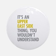 Upper East Side Thing Ornament (Round)