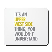 Upper West Side Thing Mousepad