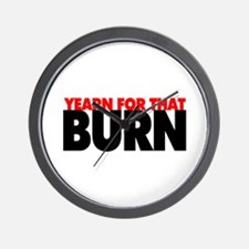 Yearn For That Burn Wall Clock