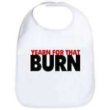Yearn For That Burn Bib
