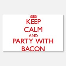 Keep calm and Party with Bacon Decal
