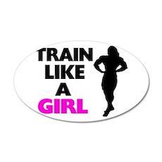 Train Like A Girl Wall Decal