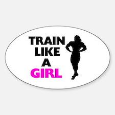Train Like A Girl Decal