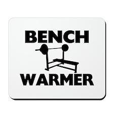 Bench Warmer Mousepad