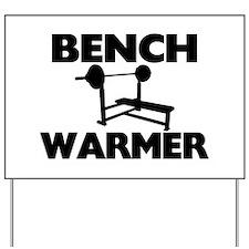 Bench Warmer Yard Sign