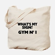 What's My Sign Gym N' I Tote Bag